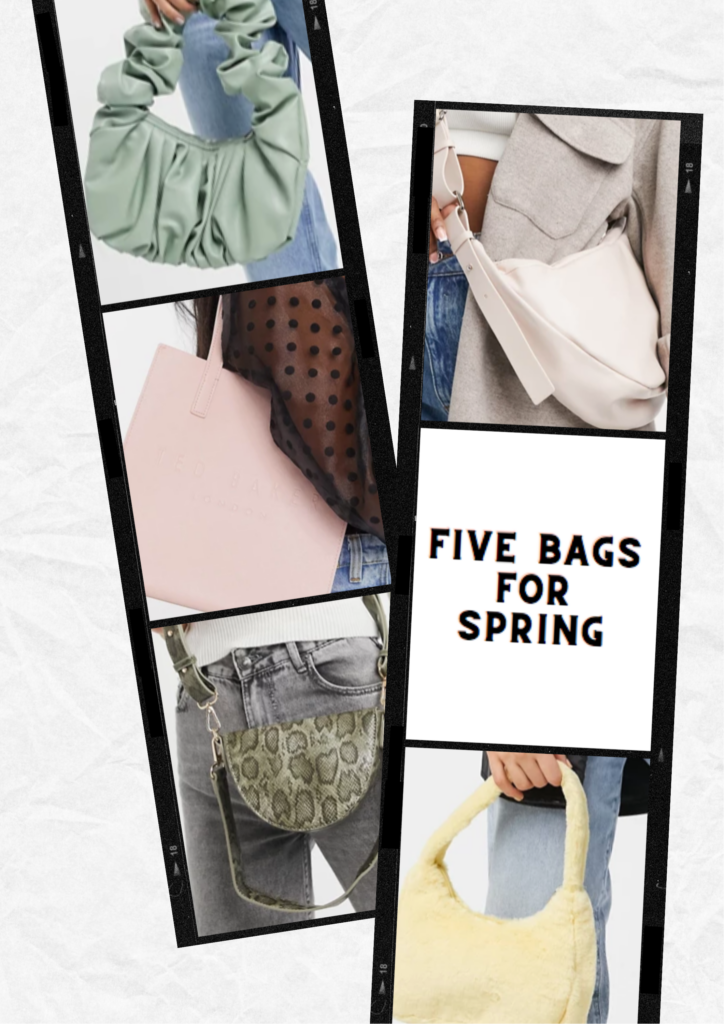 Five Spring Bags To Add To Your Collection